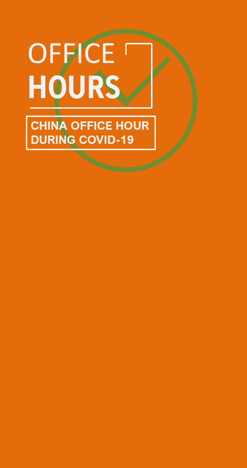 China Office Hours During COVID-19